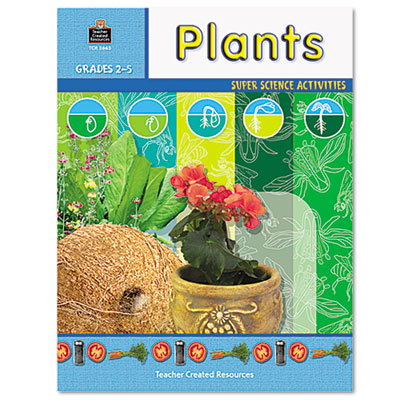 super science activities plants grades 2 5 48 pages teacher created resources 3665 tcr3665. Black Bedroom Furniture Sets. Home Design Ideas