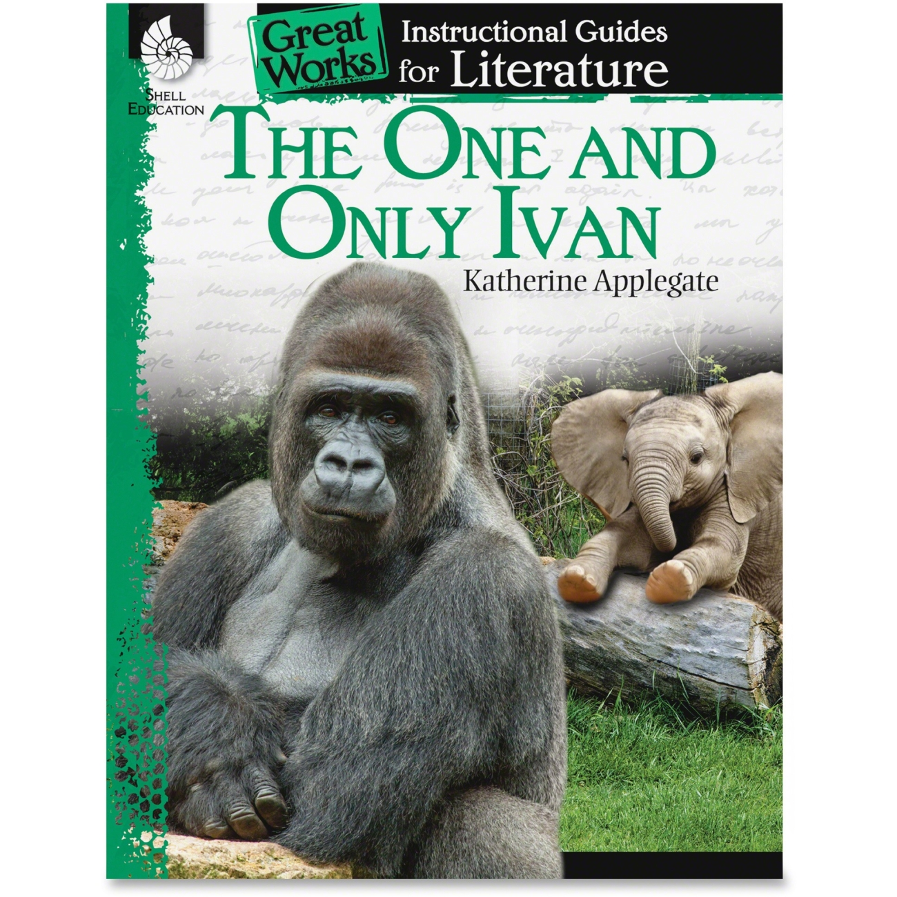 The one and only ivan an instructional guide for literature shell