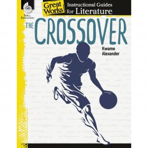 Shell The Crossover: An Instructional Guide for Literature 51648 SHL51648