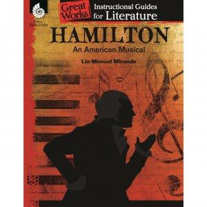 Shell Hamilton: An American Musical: An Instructional Guide for Literature 51695 SHL51695