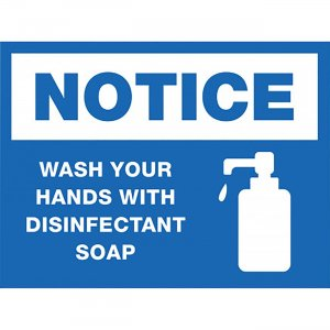 Lorell NOTICE Wash Hands With Disinfect Soap Sign 00252 LLR00252